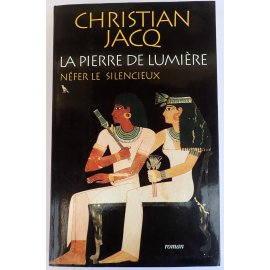 La Pierre de Lumière. Néfer le Silencieux - Ch. Jacq - Le Grand Livre du Mois, 2000