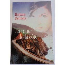 La route de la côte - B. Delinsky - Le Grand Livre du Mois, 2000