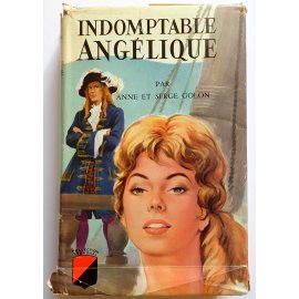 Indomptable Angélique - A. & S. Golon - Éditions de Trévise, 1960