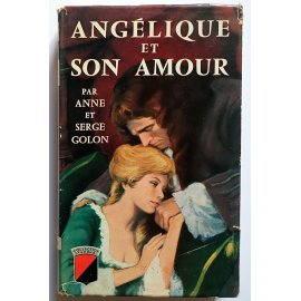 Angélique et son amour - A. & S. Golon - Éditions de Trévise, 1960