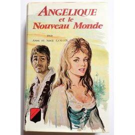 Angélique et le nouveau monde - A. & S. Golon - Éditions de Trévise, 1967