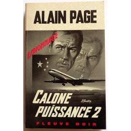 Calone puissance 2 - A. Page - Espionnage, Fleuve Noir, 1967