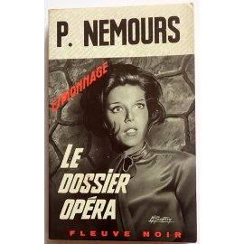 Le dossier Opéra - P. Nemours - Espionnage, Fleuve Noir, 1969