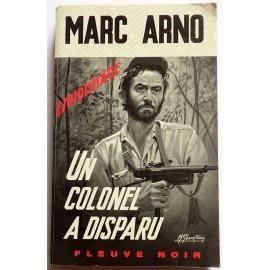 Un colonel a disparu - M. Arno - Espionnage, Fleuve Noir, 1969