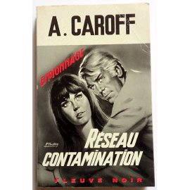 Réseau contamination - A. Caroff - Espionnage, Fleuve Noir, 1968