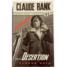 Désertion - C. Rank - Espionnage, Fleuve Noir, 1969