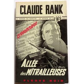Allée des mitrailleuses - C. Rank - Espionnage, Fleuve Noir, 1968