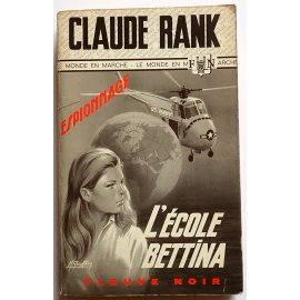 L'école Bettina - C. Rank - Espionnage, Fleuve Noir, 1969