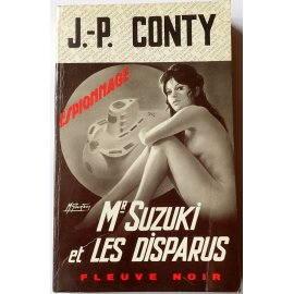 Mr Suzuki et les disparus - J.-P. Conty - Espionnage, Fleuve Noir, 1970