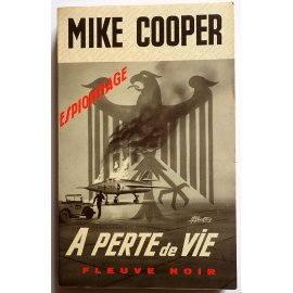 A perte de vie - Mike Cooper - Espionnage, Fleuve Noir, 1968