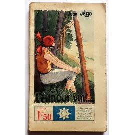 Et l'amour vint... par Jean Jégo - Collection Stella, 1933