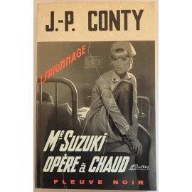 Mr Suzuki opère à chaud - J.-P. Conty - Espionnage, Fleuve Noir, 1970