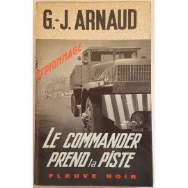 Le commander prend la piste - G.-J. Arnaud - Espionnage, Fleuve Noir, 1969