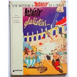 Une aventure d'Astérix le Gaulois - Astérix Gladiateur - Dargaud Éditeur, 1964