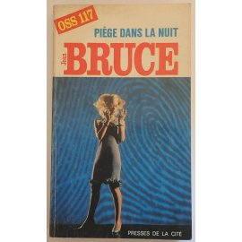 Piège dans la nuit - J. Bruce - Presses de la Cité, 1965