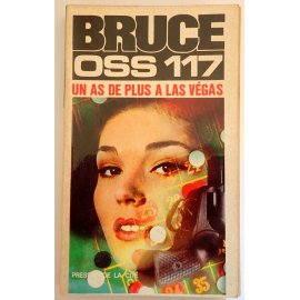 OSS 117, un as de plus à Las Végas - J. Bruce - Presses de la Cité, 1958