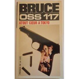 OSS 117, Atout cœur à Tokyo - J. Bruce - Presses de la Cité, 1964