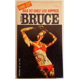 OSS 117 chez les hippies - J. Bruce - Presses de la Cité, 1970