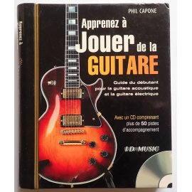 Apprenez à jouer de la Guitare - Phil Capone - I.D. Music, 2007