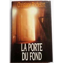 La porte du fond - Ch. Rochefort - France Loisirs, 1989