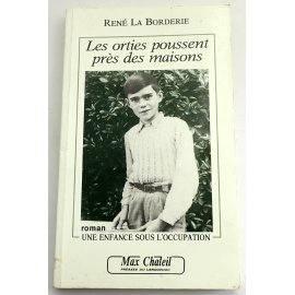 Les orties poussent près des maisons - R. La Borderie - Max Chaleil, 1992