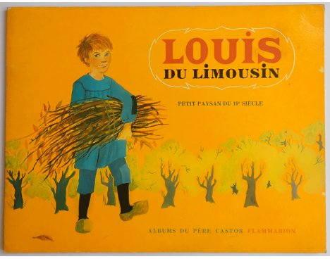 Louis du Limousin - Fournier/Angeli - Les Albums du Père Castor, Flammarion, 1972