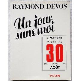 Un jour sans moi - R. Devos - Plon, 1996