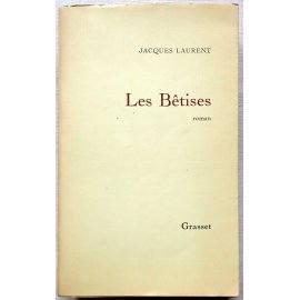 Les Bêtises - J. Laurent - Grasset, 1971
