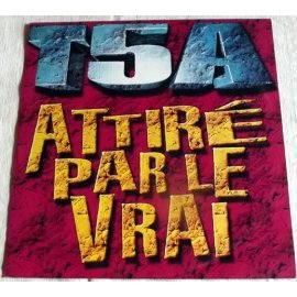 T5A - Attiré par le vrai
