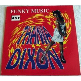 Thania Dixon - Funky Music