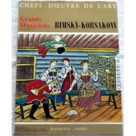 Hachette Grands Musiciens - Rimski-Korsakow
